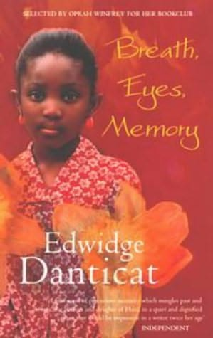 essay breath eyes memory edwidge danticat The immigrant artist at work (essay collection, 2010) as my mother's daughter: breath eyes memory by edwidge danticat edwidge danticat interview on breath, eyes.